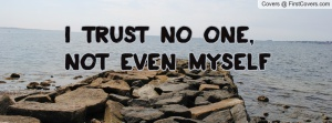 i_trust_no_one,_not-107152