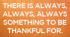 there-is-always-something-to-be-thankful-for1